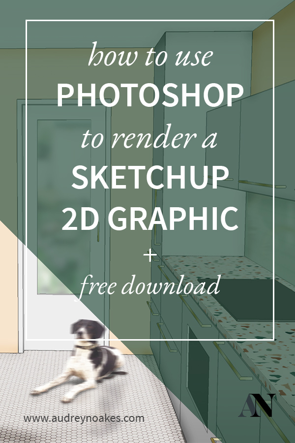 how-to-use-photoshop-to-render-a-2d-sketchup-pin2 - Audrey