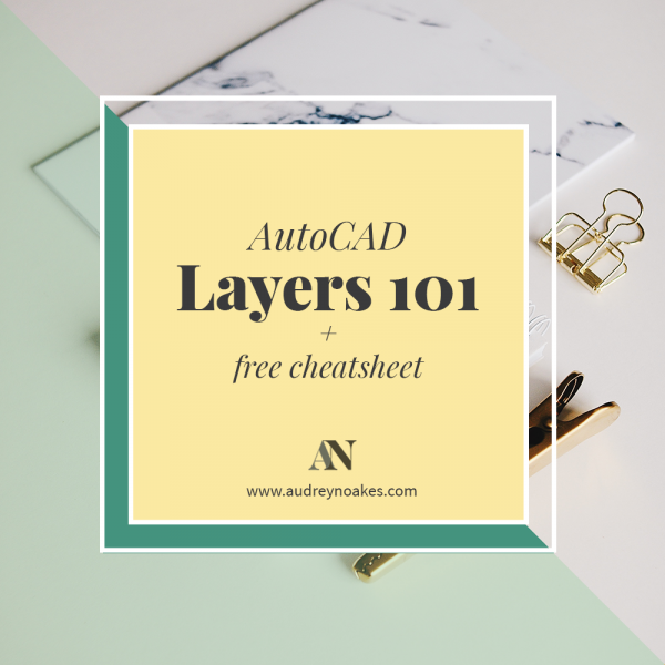 Your ultimate introduction to AutoCAD layers for interior design drawings