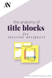 All about title blocks for interior designers