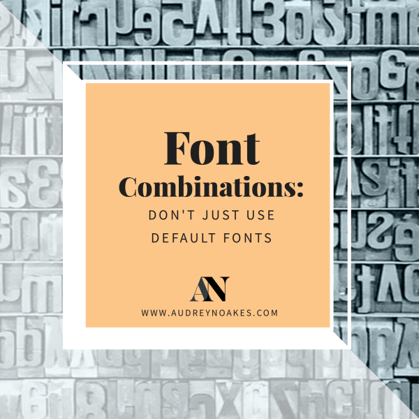 Font combinations to use to help create more unique text presentations