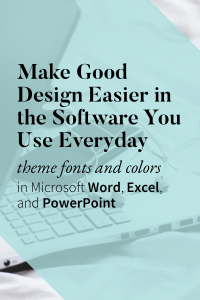 How to make theme fonts and colors in Microsoft Office to make well-designed documents automatic in your everyday work.