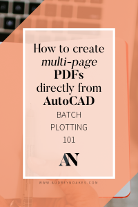 How to batch plot in AutoCAD to print multi page PDFs